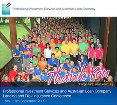 Professional Investment Services and Australian Loan Company Lending and Risk Insurance Conference 2009